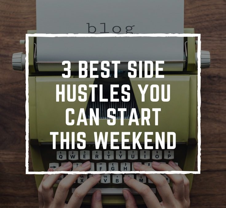 3 best side hustles