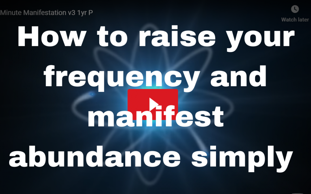 How to manifest abundance in 15 minutes.